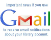 Problem with Library notices sent through Gmail