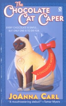 The Chocolate Cat Caper (Chocoholic Mysteries)