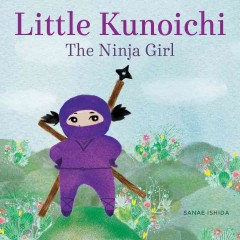 Little Kunoichi, the ninja girl