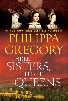 Three Sisters, Three Queens