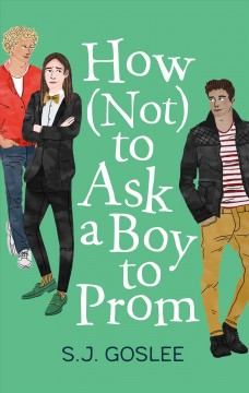 How Not to Ask a Boy to Prom