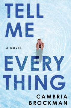 Tell Me Everything