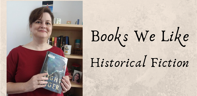 Books We Like: Historical Fiction