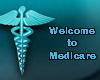 Welcome to Medicare- Cancelled